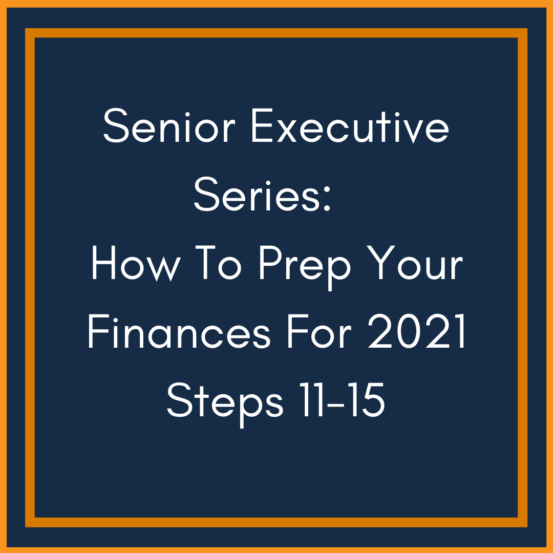 How To Prep Your Finances For 2021 Part 3