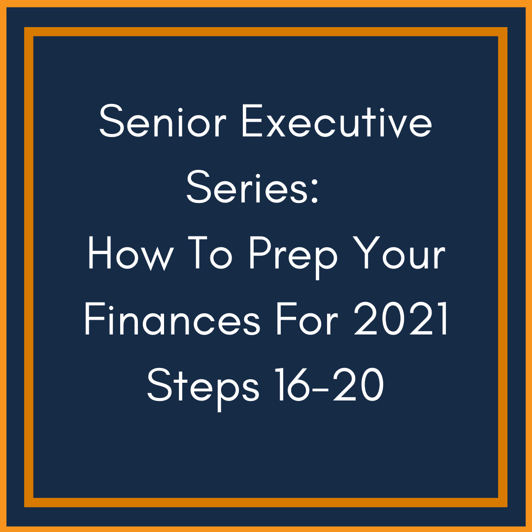How To Prep Your Finances For 2021 Part 4